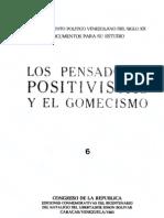 Tomo 6. Los pensadores positivistas del gomecismo
