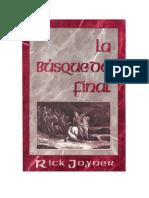 La Busqueda Final - Rick Joiner