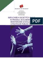 5334 Implicarea Societatii Civile in Elaborare Monitorizare Evaluare Politici Publice