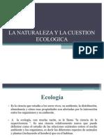 La Naturaleza y La Cuestion Ecologic a 2