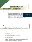 15354_The Micro Architecture of Pentium4 Processor