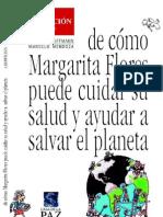 De como Margarita Flores puede cuidar su salud y ayudar a salvar el paneta