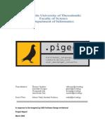 Pigeon Executive Report