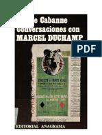 44921029 Pierre Cabanne Conversaciones Con Marcel Duchamp