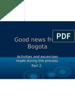 Good News From Bogota2
