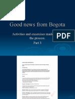 Good News From Bogota3