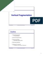 Vertical Fragmentation Updated