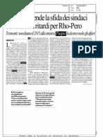 L'EXPO ACCENDE LA SFIDA DEI SINDACI E' SCONTRO SUI RITARDI PER RHO-PERO (LA REPUBBLICA MILANO)