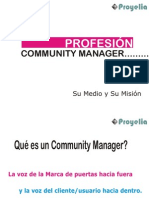 Community Manager Su Medio y Su Mision