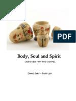 Body, Soul and Spirit - Designed for the Gospel