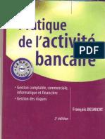 Pratique de l'activité bancaire – François DESMICHT – 2 éme édition DUNOD