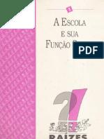 Revista raízes e asas - A escola e sua função social