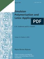 Advance emulsion in latex polymerization technology