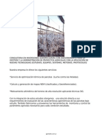 CONSULTORIA EN INVERSIONES AGROPECUARIAS CON ASESORAMIENTO PARA LA GESTION Y LA ADMINISTRACION DE PROYECTOS AGRICOLAS CON LA APLICACION DE NUEVAS TECNOLOGIAS ESTUDIOS EQUIPOS SISTEMAS METODOS PROTOCOLOS