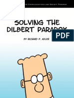 Solving the Dilbert Paradox
