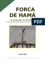 A FORCA DE HAMÃ