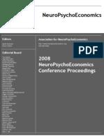 2008 NeuroPsychoEconomics Conference Proceedings