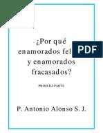 P. Antonio Alonso S. J. - Por qué enamorados felices y enamorados fracasados I