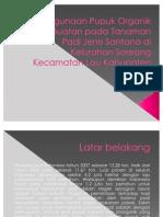 Power Point Jamaluddin (Penggunaan Pupuk Organik Cair Buatan pada Tanaman Padi Jenis Santana)