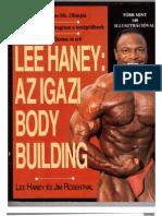 Lee Haney - Jim Rosenthal - Az Igazi Body Building