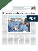 Kriptonita brinda super fuerza ósea