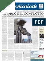 Marco Respinti, «Il tarlo del complotto», in «il Domenicale. Settimanale di cultura», Milano 21-10-2006