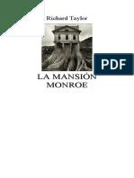 La Mansion Monroe- Leido. Regular a Mala POR FAVOR!!!!!!