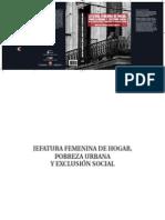 Argüelles, M. 2009 Jefatura femenina de hogar, pobreza urbana y exclusión social