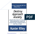 Destroy Approach Anxiety System
