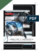 Jornalismo e Convergencia - Claudia Quadros