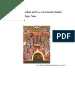 Byzantine Iconology and Marxist-Leninist Cinema