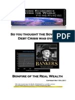 So You Thought the Sovereign Debt Crisis Was Over 05-10-2011
