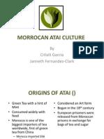 Morrocan Atai Culture
