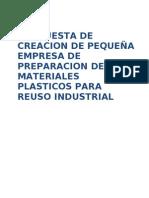 Propuesta de creación pequeña empresa de preparacion de materiales plasticos para reuso industrial