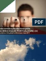 PortoAlegre.CC | Business & IT Solutions Porto Alegre 2011