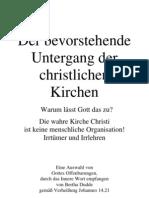 243 Der bevorstehende Untergang der Christlichen Kirchen ....