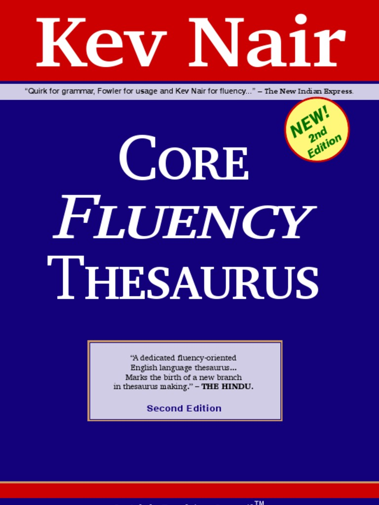 Core Fluency Thesaurus By Kev Nair 2nd Edition 203p Adverb Verb