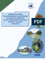 DIAGNÓSTICO RURAL PARA IMPLEMENTAR UN PROGRAMA DE EDUCACIÓN AMBIENTAL EN LAS COMUNIDADES DE MATINA, BATAÁN Y PACUARE, COSTA RICA