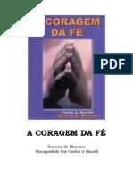 Bezerra de Menezes - A Coragem da Fé - Carlos A. Bacelli