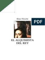 El Alquimista Del Rey - Klaus Nitzche
