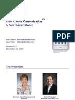 MASIE Mass Career Customization - A New Talent Model