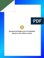 Orientações Estratégicas para a Contabilidade Aplicada ao Setor Público no Brasil