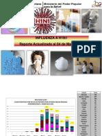 Influenza AH1N1. Estadísticas actualizadas hasta 04 mayo 2011. Ministerio de Salud de Venezuela