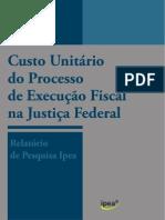 IPEA - Comun 87 - Custo Unitario Execuçao Fiscal Federal (relatorio)