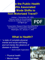"""Session 6- """"What are the public health benefits associated with mode shifts to nonmotorized travel?"""" by Andy Dannenberg"""