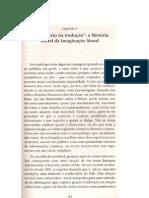 Cap. 2 - Descoberta na tradução - a hstória social da imaginação moral