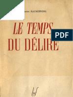 Hermann Rauschning Le Temps Du Delire Librairie Universelle de France 1948