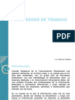 4.3.7 REDES DE TRABAJO