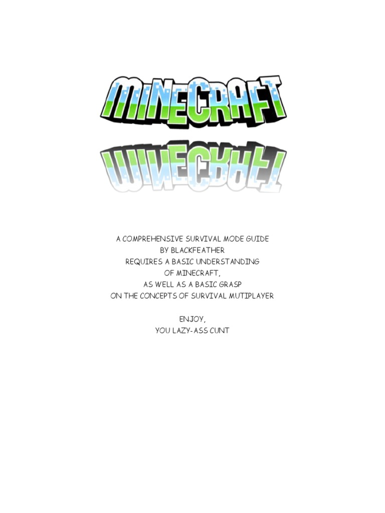 A Comprehensive Survival Mode Guide Minecraft Spawn Biology How To Make An Instant Off Delayed On Redstone Circuit