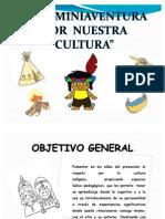 PROYECTO PEDAGÒGICO DE AULA UNA MINIAVENTURA POR NUESTRA CULTURA